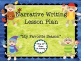 My Favorite Season: Writing  a Personal Narrative CCSS.ELA-Literacy.W.3.3