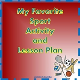 My Favorite Sport Activity and Lesson Plan