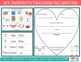My Favorite Teacher Valentine (with visual support choices) LOW PREP