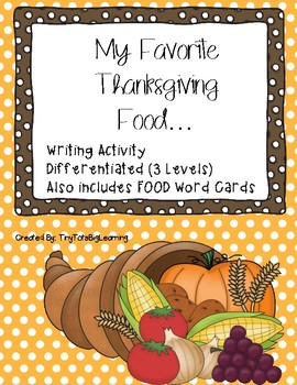 My Favorite Thanksgiving Food... Differentiated Writing Prompt