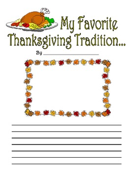 My Favorite Thanksgiving Tradition Families Curriculum Elementary Writing Prompt
