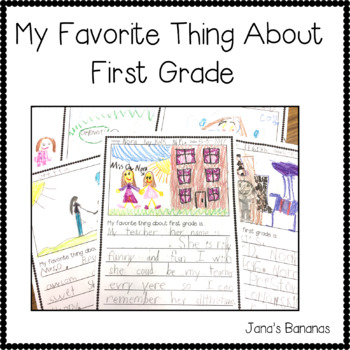 My Favorite Thing About First Grade... {End of the Year Writing}