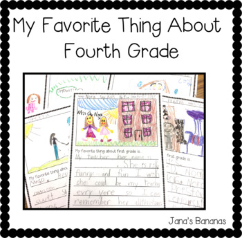 My Favorite Thing About Fourth Grade {End of the Year Writing}