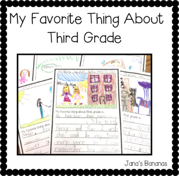 My Favorite Thing About Third Grade {End of the Year Writing}