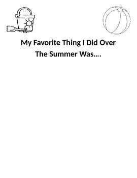 My Favorite Thing I Did Over The Summer Was...