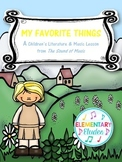 My Favorite Things: A Children's Literature & Music Lesson