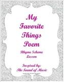 My Favorite Things Rhyme Scheme Study