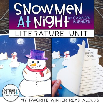 Snowmen At Night Literature Unit {My Favorite Read Alouds}