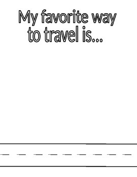 My Favorite Way To Travel Is...