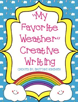 My Favorite Weather: Creative Writing Project