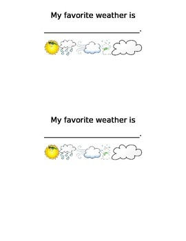 My Favorite Weather Is...