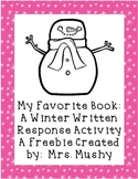 My Favorite Winter Break Book Writing Response Freebie