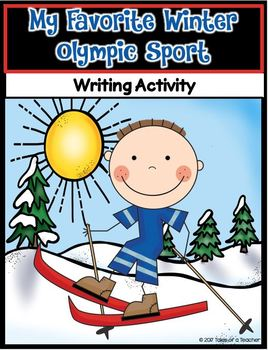 My Favorite Winter Olympic Sport ~ Writing Activity