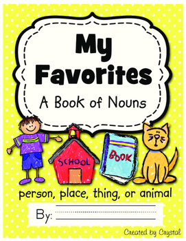 My Favorites: A Book of Nouns