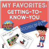 My Favorites BOOM Cards™ : A Getting to Know You Activity