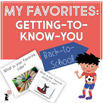 Back to School! My Favorites: Getting to Know You