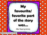 My Favourite Part of the Story: After Reading Reflection Activity