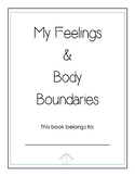 My Feelings & Body Boundaries Book