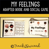 My Feelings / Emotions Adapted Social Story and Game