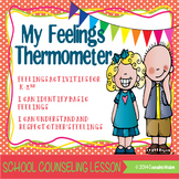 My Feelings Thermometer Activities-Identify Basic Feelings