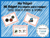 My Fidget-Social Story in Spanish & English