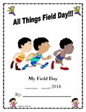 My Field Day! (1st, 2nd and 3rd Grade)