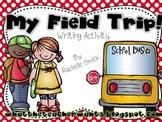 My Field Trip {Writing}