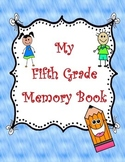 My Fifth Grade Memory Book