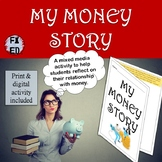 My Money Story | A mixed media reflection about our relati