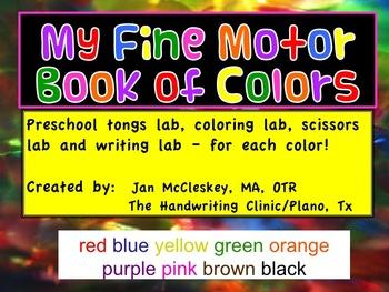 Fine Motor Book of Colors! Tongs, Coloring, Scissors, Writing Labs!