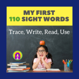 My First 110 Sight Words: Trace, Write, Read, Use!
