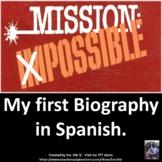 My First Biography in Spanish Mi Biografía en Español.