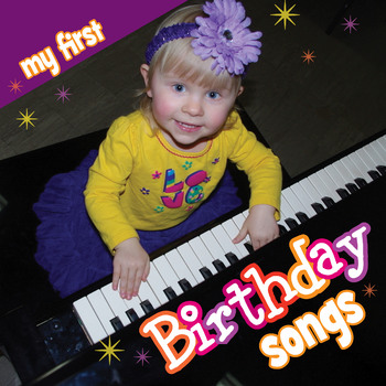My First Birthday Songs
