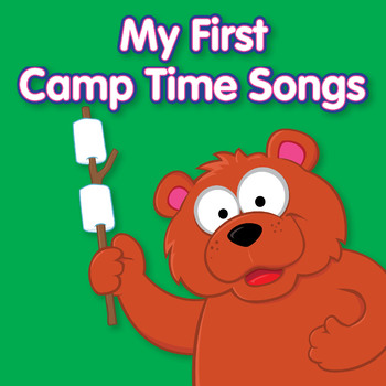 My First Camp Time Songs
