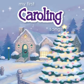 My First Caroling Songs