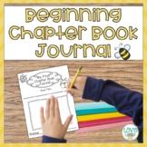 Beginning Chapter Book Comprehension Journal