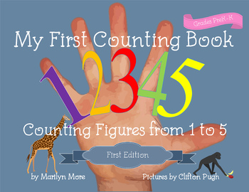 My First Counting Book / Counting Figures from 1 to 5