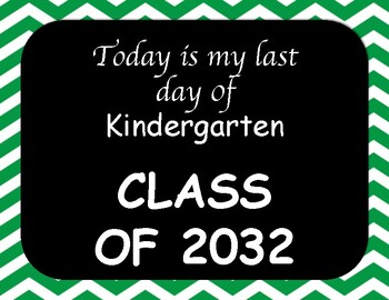 My First Day, My Last Day of School Years Green Chevron 2017-2029