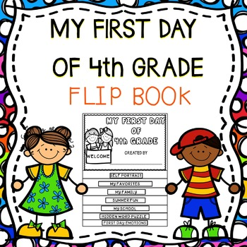 My First Day Of 4th Grade Flip Book