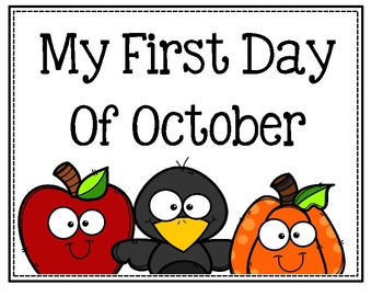 My First Day Of October