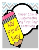 """My First Day"" Writing Craftivity"