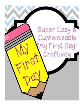 """My First Day"" Writing Craftivity"