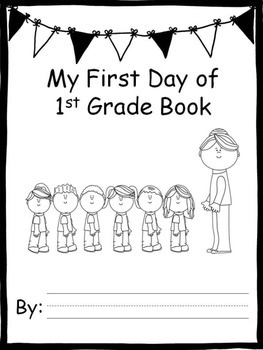 My First Day of 1st Grade Back to School Book