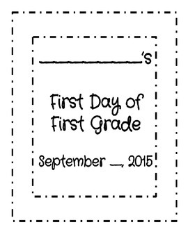 My First Day of First Grade
