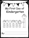 My First Day of Kindergarten Back to School Book