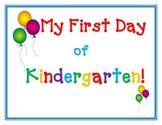 My First Day of Kindergarten Cute
