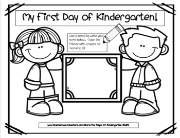 My First Day of Kindergarten~ Name Writing Activity