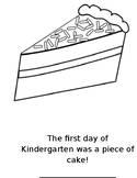 My First Day of Kindergarten Was a Piece of Cake Worksheet