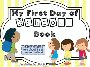 My First Day of School Book!  For back-to-school