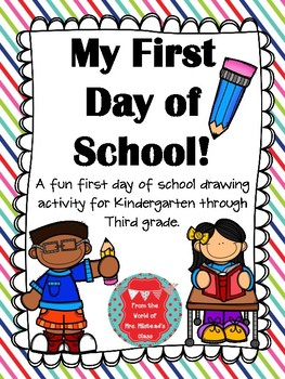 My First Day of School Drawing